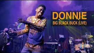 Donnie - Big Black Buck (Live in Philly)