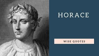 Horace Sayings and Quotes | Positive Thinking and Wise Quotes Platter| Motivation | Inspiration