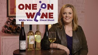 White Wine Cheat Sheet | One on Wine