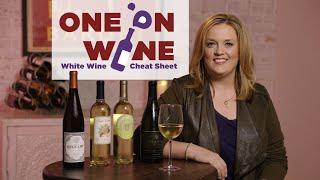 White Wine Cheat Sheet   One on Wine
