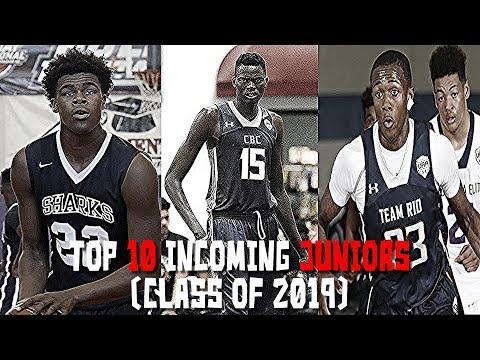 Top 10 Incoming Juniors!  (Class of 2019 Basketball Rankings)