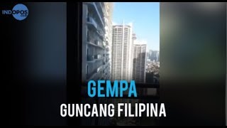 VIDEO <a href='https://indopos.co.id/video/2019/04/24/172983/gempa-guncang-filipina'>Gempa Guncang Filipina</a>