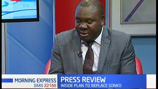 Press Review: Inside plan to replace Sonko| Full discussion