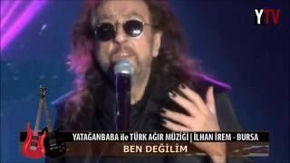 "İLHAN İREM ""BURSA KONSERİ"" BELGESELİ | YATAĞANBABA"