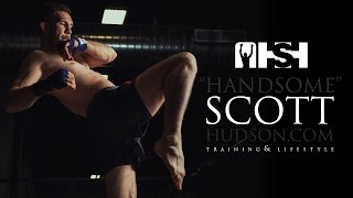 Welcome to Handsome Scott Hudson Training and Lifestyle