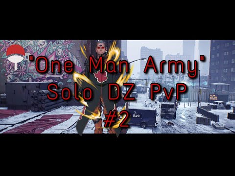 The Division: 1.7.1 | Solo DZ PvP #2 | Akatsuki x Uchiha. | THE SOLO HYBRID YOU NEED!!