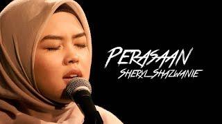 Sheryl Shazwanie - Perasaan #akuStar