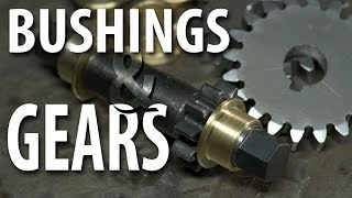 Bushings and Gears: The Prequel