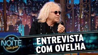 Entrevista Com O Cantor Ovelha | The Noite (19/10/17)