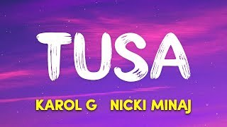 KAROL G, Nicki Minaj   Tusa (Lyrics  Letra)