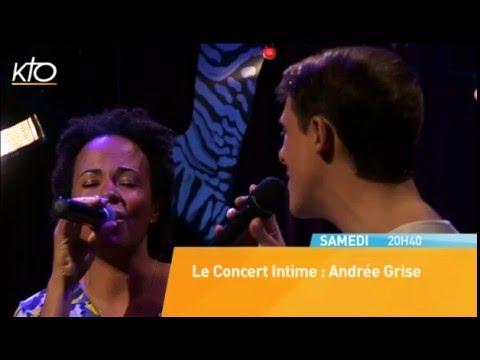 Le Concert Intime : Andrée Grise (Bande-Annonce)