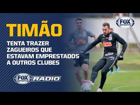 CORINTHIANS PERDE TITULAR E CORRE PARA TRAZER 'REFORÇOS'; FOX Sports Rádio debate nomes de jogadores
