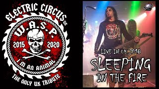 Electric Circus UK (WASP Tribute) - Sleeping In The Fire (W.A.S.P. cover)