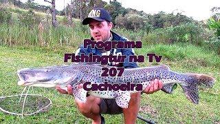 Programa Fishingtur na TV 207 - Surpresas no Pesqueiro Cachoeira
