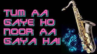 #197:-Tum Aa Gaye Ho Noor Aa Gaya Hai || Aandhi || Kishore Kumar || Best Saxophone Instrumental