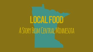 Local Food A Story from Central Minnesota