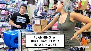 PLANNING A BIRTHDAY PARTY IN 24 HOURS.
