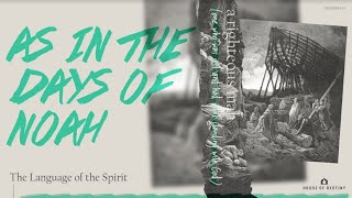 As In The Days Of Noah - Language Of The Spirit | Donné Clement Petruska