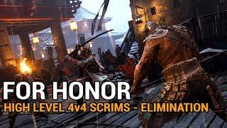 For Honor - High Level 4v4 Scrims (Elimination)
