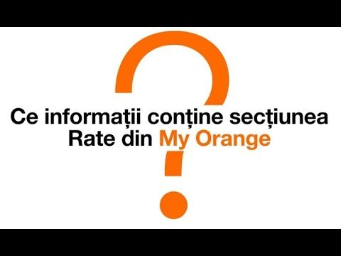 Ce informații conține secțiunea Rate din My Orange ?