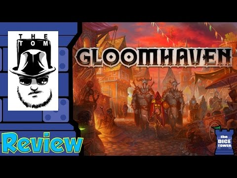 Gloomhaven Review - with Tom Vasel