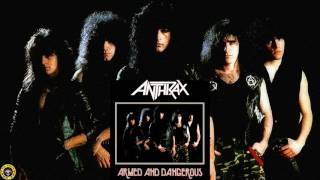 Anthrax (Armed and Dangerous)