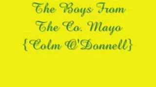 The Boys From The County Mayo - Colm O'Donnell