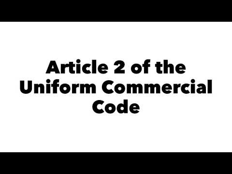 1.02 Commercial Transactions -  Article 2 of the UCC