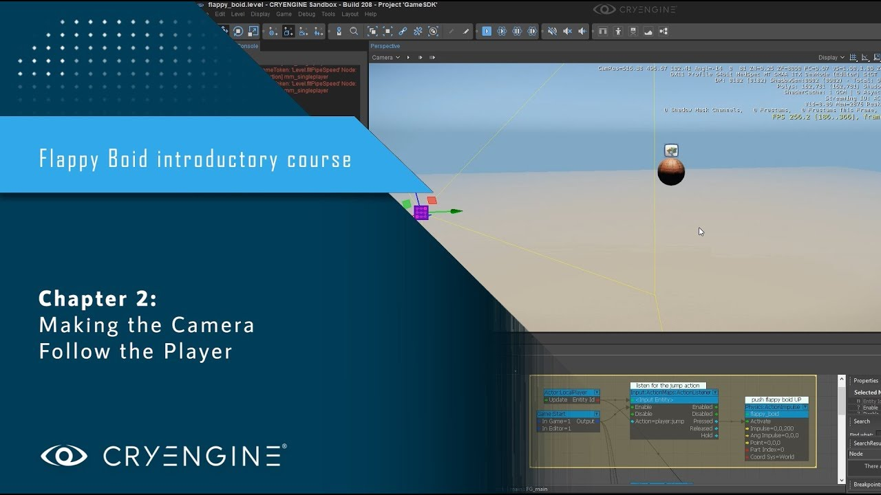 FlappyBoid Introduction to CRYENGINE - Chapter 2: Making the Camera Follow the Player