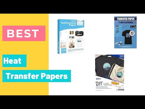 Heat Transfer Papers - The Best Heat Transfer Papers 2021