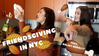 FRIENDSGIVING IN NYC (feat. Kelsey Merritt) | BIANCA ISAAC