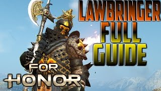 [For Honor] Lawbringer Full Guide - dooclip.me