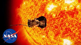 NASA Parker Solar Probe - Journey To The Sun