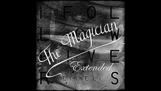 Lykke Li   I Follow Rivers (Extended The Magician Remix) [HD]