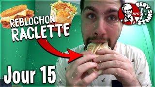 LES NOUVEAUTÉS REBLOCHON RACLETTE DE KFC ! - Jour 15