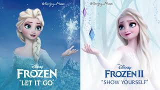 """Let It Go"" X ""Show Yourself"" MASHUP"