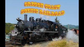 Oregon Coast Scenic Railroad  - Steam In The Pacific North West