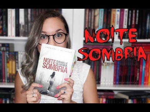 Resenha Noite Sombria | Ed. Arwen