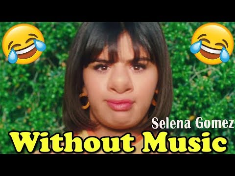 Selena Gomez - Without Music - Back To You