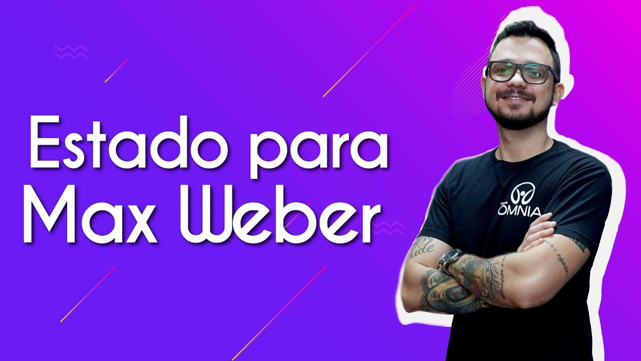 Estado para Max Weber
