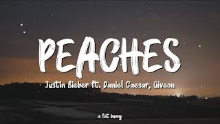 Justin Bieber - Peaches ft. Daniel Caesar, Giveon (Lyrics) || I got my peaches out in Georgia