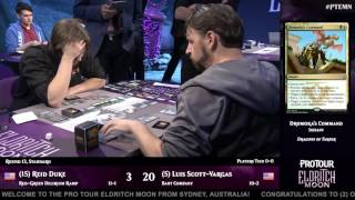 Pro Tour Eldritch Moon Round 13 (Standard): Reid Duke vs. Luis Scott-Vargas