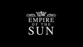 Empire Of The Sun - Walking On A Dream w/lyrics