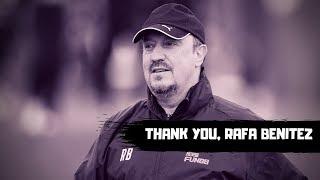 Thank you, Rafa Benitez