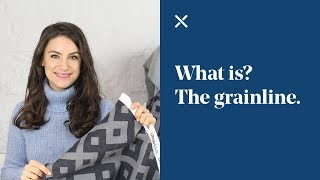 What Is... The Grainline?
