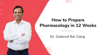 Learn Complete Pharmacology In 12 Weeks: A Study Program Designed By Dr. Gobind Rai Garg - Hinglish