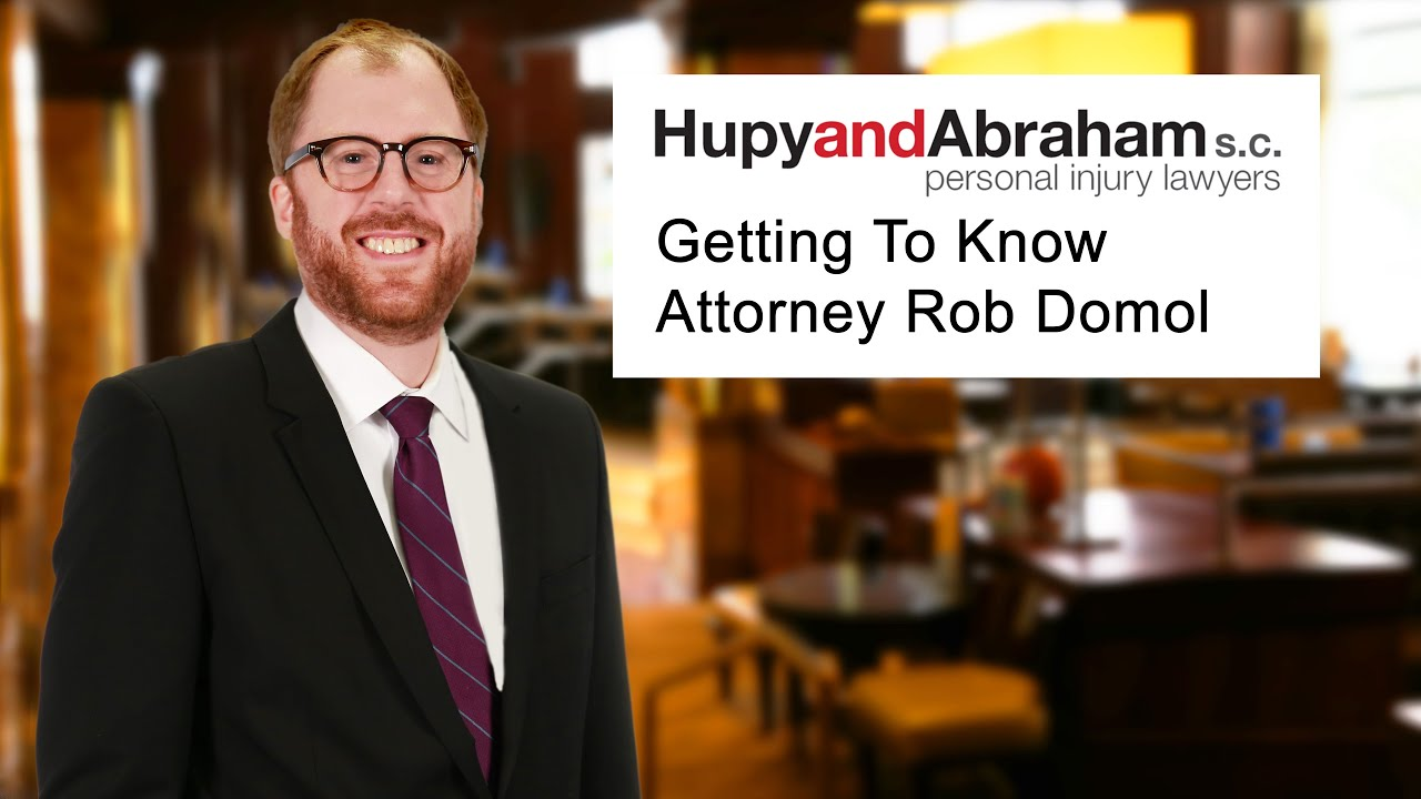 Meet Hupy and Abraham, S.C. Attorney Robert Domol