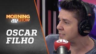 Oscar Filho - Morning Show - 15/03/19