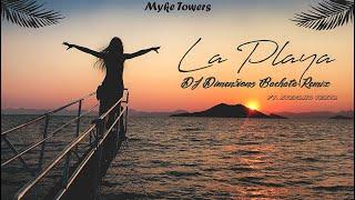 Myke Towers - La Playa (Dimen5ions Bachata Remix)