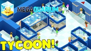 NEW PUBLIC AQUARIUM TYCOON BUILDER - EPIC! | Megaquarium Gameplay